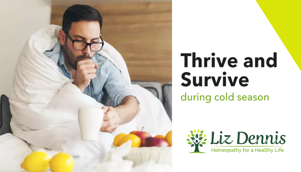 How to thrive and survive during cold season